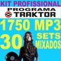 Traktor Pro+1700 Mp3+30 Sets Mixados+ Frete Grátis+ Download