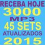 Receba Agora 3000 Músicas + 45 Sets Mixados 2015 Djs Festas