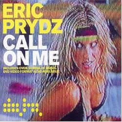 Eric Prydz - Call On Me