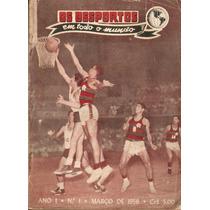 Almanaque Dos Desportos Nº1 Março 1956- Botafogo