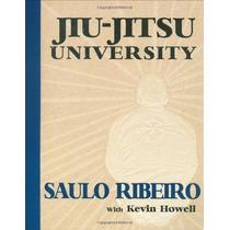 Livro - Jiu-jitsu University - By Saulo Ribeiro