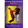 Livro - Pressure Point Karate Made Easy: A Guide To The...