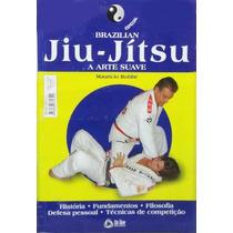 Jiu-jitsu | Artes Marciais | Brazilian Jiu-jitsu Arte Suave