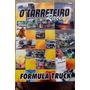 Livro Anuario O Carreteiro Racing Fórmula Truck 2007/2008