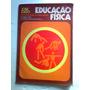 Livro De Educacao Fisica - Comunicacao E Expressao