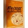 Folclore Do Jogo Do Bicho - Hugo Pedro Carradore