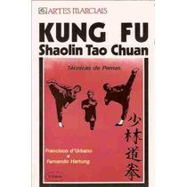 Kung Fu Shaolin Tao Chuan