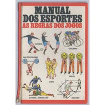 Man Ual Dos Esportes - As Regras Dos Jogos