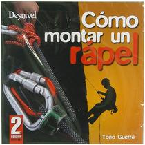 Livro Como Montar Um Rapel - Editora Desnivel