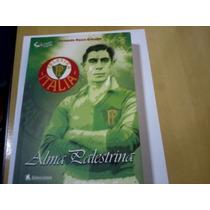 Livro Alma Palestrina Palestra Itália Palmeiras
