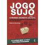 Livro Jogo Sujo - O Mundo Secreto Da Fifa - Andrew Jennings