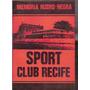 Memória Rubro-negra - Sport Club Recife - Futebol