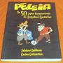Livro Peleia Os 50 Jogos Inesquecíveis Do Futebol Gaúcho
