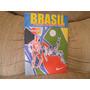 Livro Brasil O Melhor Futebol Do Mundo Anuário 2005