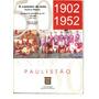 Livro Digitalizado O Caminho Da Bola 1902-1952 Vol. 1 687pág