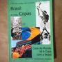 Livro Brasil D E Todas Copas