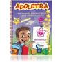 Coleção Adoletra 6 A 7 Anos - 6 Volumes - Ens. Fund. C/ Cd