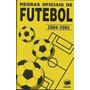 Regras Oficiais De Futebol 2004 - 2005 Frete Gratis