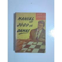 Livro Manual Do Jogo Damas - Cabrerizo - Raro!!!!
