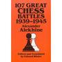 Livro De Xadrez- 107 Great Chess Battles - A. Alekhine
