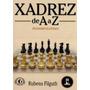 Xadrez De A A Z: Dicionario Ilustrado - Rubens Filguth