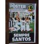 Santos Campeão Paulista 2015 Revista Poster Lance