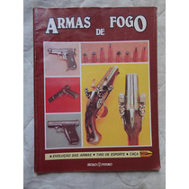 Armas De Fogo- Revista