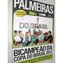Revista Palmeiras Campeão Copa Do Brasil 2012 Poster Central