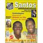 Revista Oficial Do Santos Futebol Clube N° 3 - Março De 2004