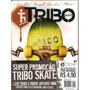 Revista Tribo Skate - Cólera 24 Anos/ Edição Especial