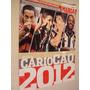 Revista Futebol Marca Guia Campeonato Carioca 2012