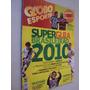 Revista Guia Campeonato Brasileiro 2010 Globo Esporte