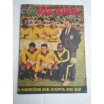 Revista Sétimo Céu -brasil Bi-campeão 1962 -poster Garrincha