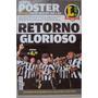 Revista Poster Botafogo Campeão Brasileiro Série B 2015 Lanc