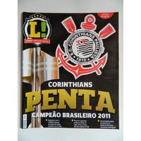 Ref360 - Revista Lance Corinthians Campeão Brasileiro 2011
