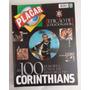 Revista Placar Corinthians 100 Anos