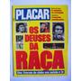 Placar Nº1065- Os Deuses Da Raça.