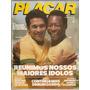 Placar Nº 652 O Melhor Botafogo De Todos Os Tempos