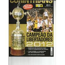 Corinthians Campeão Da Libertadores 2012 - Rev Show De Bola