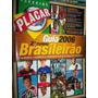 Placar Guia 2006 / 2° Turno Brasileirão Ed. 1297 + Tabela
