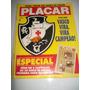 Placar Nº 939 - Vasco Campeão Taça Rio / 88 -