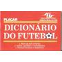 Placar - Dicionário Do Futebol - 1986