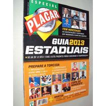 Revista Placar 1374 C Guia Campeonatos Estaduais 2013