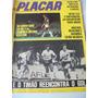 Placar Nº 293 - 11/75- Zezé Moreira, Gremio, Rivelino, Laci