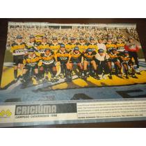 Poster Criciuma Campeão Catarinense 1998 21x27 Cm Placar