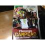 Revista Poster Placar-flamengo Campeão Copa Do Brasil 2013