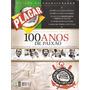 Placar Especial - Corinthians 100 Anos De Paixão (2010)