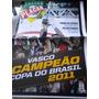 Poster Gigante Vasco Campeão Copa Do Brasil 2011 Placar
