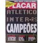 Revista Placar N 908 Flamengo - Atlético Inter Campeões