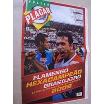 Revista Placar 1337 D Poster Flamengo Campeão Brasil 2009